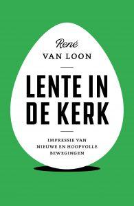 Lente in de kerk, René van Loon